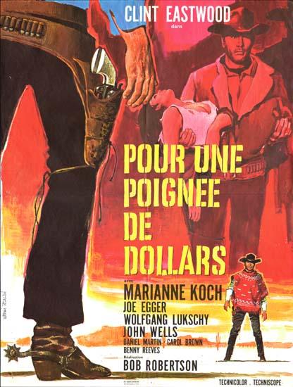 Fistful of Dollars, A [ Per un Pugno di Dollari ] French movie poster