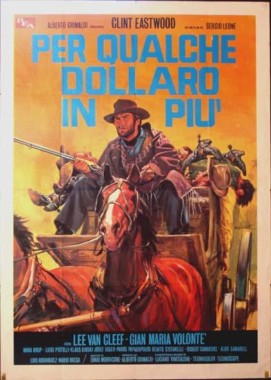For A Few Dollars More [ Per Qualche Dollaro in Piu ] Italian Due Fogli movie poster