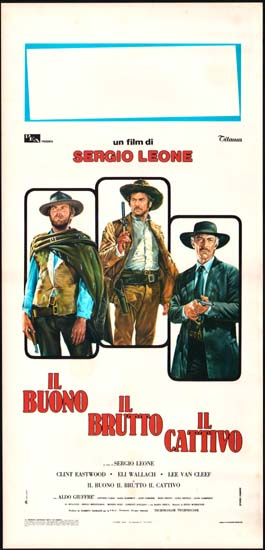 Good Bad and the Ugly, The [ Il Buono il Brutto il Cattivo ] Italian Locandina movie poster