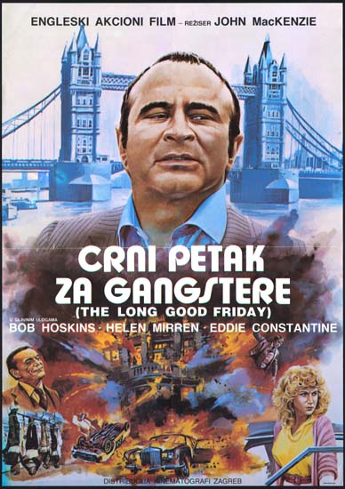 Long Good Friday, The Yugoslavian movie poster