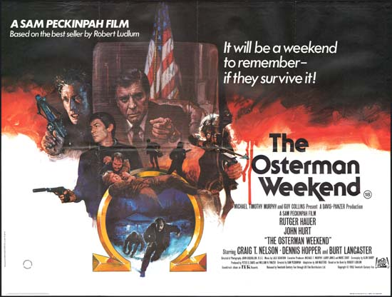 Osterman Weekend, The UK Quad movie poster