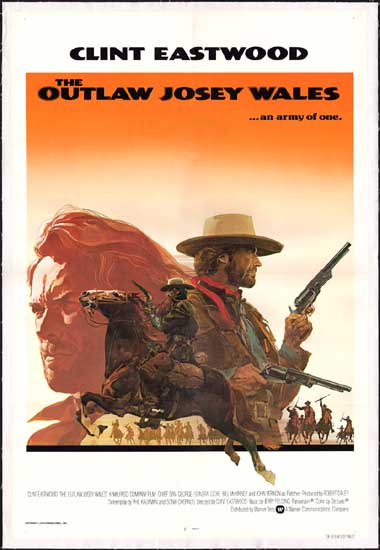 Outlaw Josey Wales, The US One Sheet international movie poster