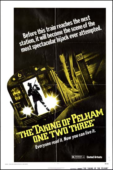 Taking of Pelham One Two Three, The US One Sheet advance movie poster