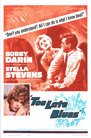 Too Late Blues US One Sheet movie poster