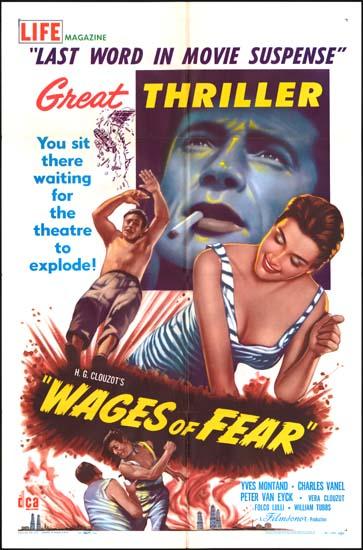 Wages of Fear, The [ Le Salaire de la Peur ] US One Sheet movie poster